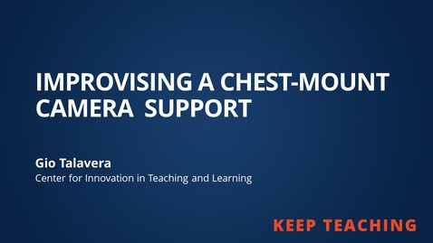 Thumbnail for entry Improvising a Chest-Mount Camera Support