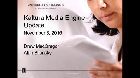 Thumbnail for entry Kaltura Media Engine Update - 3 November 2016