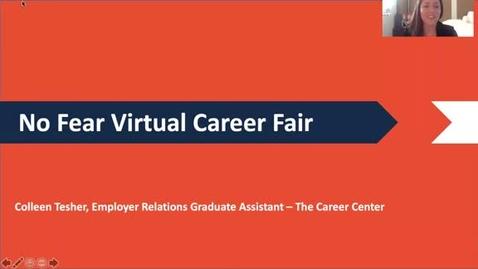 Thumbnail for entry No Fear Virtual Career Fair Presentation