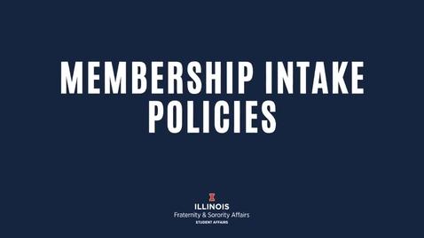 Thumbnail for entry FSA-Membership Intake Policies