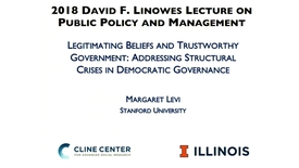 Thumbnail for entry Legitimating Beliefs and Trustworthy Government (2018 Linowes Lecture)