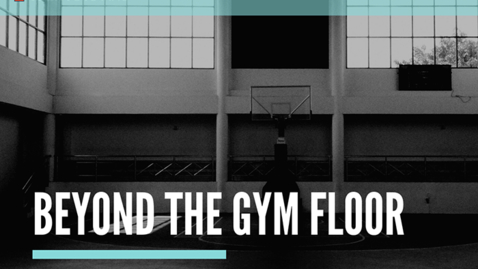 Thumbnail for entry Beyond the Gym Floor—Aric Pelafas
