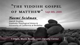 Thumbnail for entry The Yiddish Gospel of Matthew
