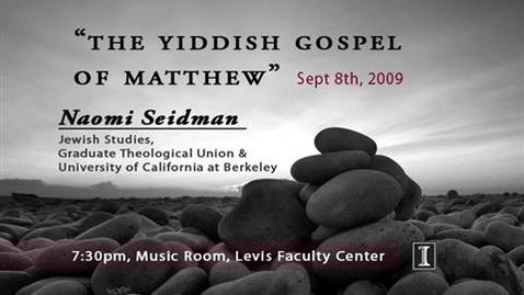 Thumbnail for entry The Yiddish Gospel of Matthew