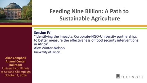 Thumbnail for entry Day 2 - Session IV - Identifying the impacts: Corporate-NGO-University partnerships to better measure the effectiveness of food security interventions in Africa