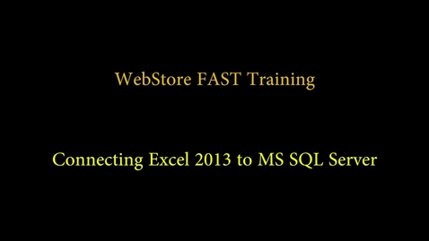 Thumbnail for entry Excel 2013 SQL Connection