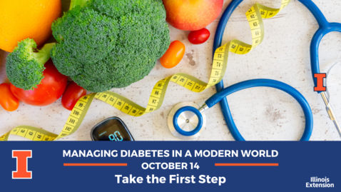 Thumbnail for entry 2020 Managing Diabetes in a Modern World: Take the First Step
