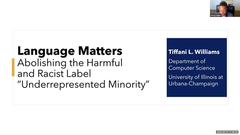 """Thumbnail for entry CS Equity & Justice in Computing Conversations: Tiffani Williams, """"Abolishing the Harmful and Racist Label 'Underrepresented Minority'"""""""