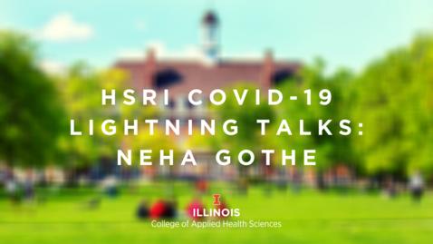 Thumbnail for entry HSRI Lightning Talks—Neha Gothe