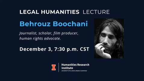 Thumbnail for entry Legal Humanities Lecture: Behrouz Boochani