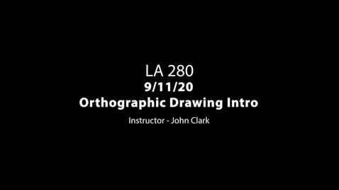 Thumbnail for entry LA 280 9-11-20 Orthographic Drawing  Demo