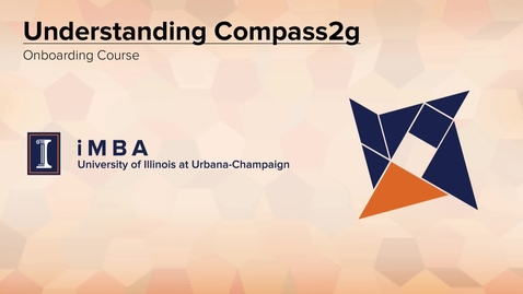 Thumbnail for entry iMBA Onboarding - Compass2g Onboarding Introduction