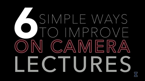 Thumbnail for entry 6 Tips for Recording On-camera Lectures
