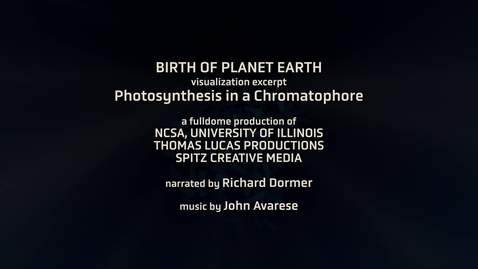 Thumbnail for entry Birth of Planet Earth: Photosynthesis in a Chromatophore