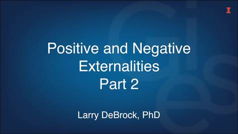 Thumbnail for entry Positive and Negative Externalities Part 2