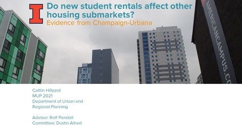 Thumbnail for entry Do New Student Rentals Affect Other Housing Submarkets? Evidence from Champaign-Urbana