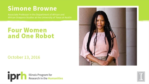 Thumbnail for entry Four Women and One Robot - Simone Browne