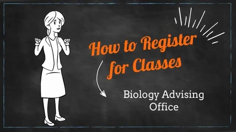 Thumbnail for entry Biology Advising Registration Tutorial
