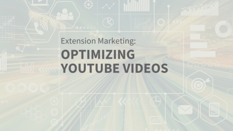 Thumbnail for entry EXT Comms: Optimizing YouTube Content