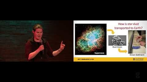 Thumbnail for entry 2017 Research Live! Finalist: Adrienne Ertel (Astronomy) - How Star Dust Gets To Earth
