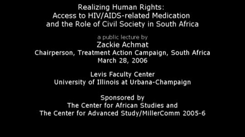 Thumbnail for entry Realizing Human Rights: Access to HIV/AIDS-related Medication; March 28, 2006