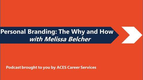 Thumbnail for entry Personal Branding with Melissa Belcher