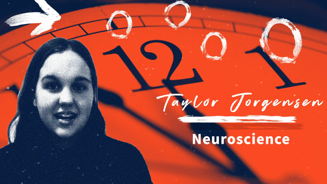 Thumbnail for entry Research Live 2021! Taylor Jorgensen: Circadian Rhythms in Astrocytes