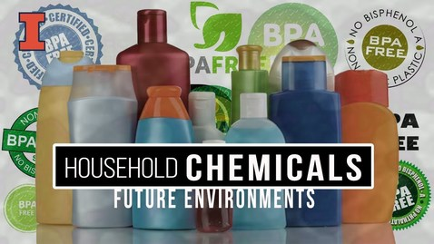 Thumbnail for entry Future Environments: Household Chemicals