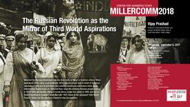 Thumbnail for entry Vijay Prashad, Russian Revolution and Third World aspirations, MillerComm2018