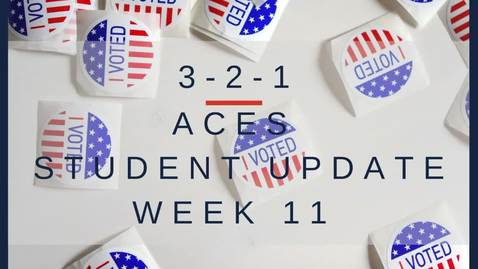 Thumbnail for entry 3-2-1 ACES Student Update