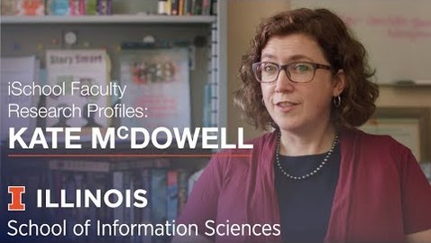 Thumbnail for entry iSchool Faculty Research Profiles: Associate Professor Kate McDowell