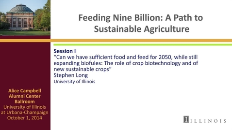 Thumbnail for entry Day 2 - Session I - Can we have sufficient food and feed for 2050, while still expanding biofuels?