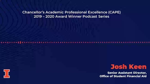 Thumbnail for entry Chancellor's Academic Professional Excellence (CAPE) Award 2019 - 2020 Winner: Josh Keen