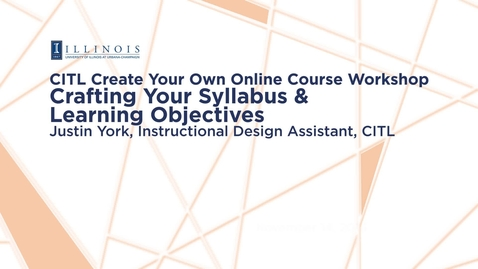 Thumbnail for entry Crafting Your Syllabus & Learning Objectives
