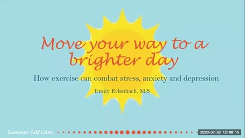 Thumbnail for entry Move your way to a better day: How exercise can combat stress, anxiety, and depression