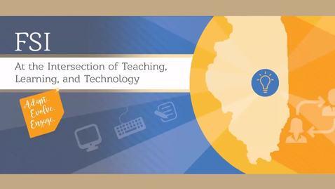 Thumbnail for entry FSI: At the Intersection of Teaching, Learning, and Technology (2020)