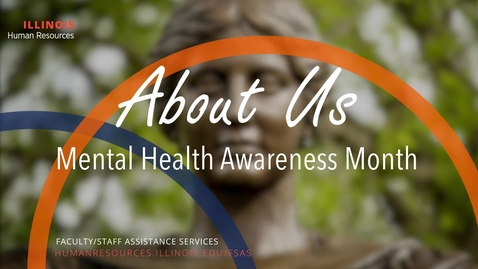 Thumbnail for entry About Us: Mental Health Month