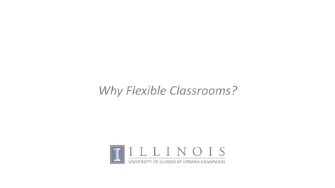 Thumbnail for entry Why Flexible Classrooms?