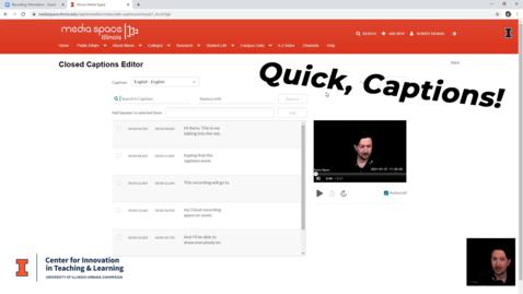 Thumbnail for entry Quick, Captions! | Mediaspace/Kaltura