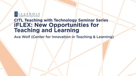 Thumbnail for entry iFLEX: New Opportunities for Teaching and Learning