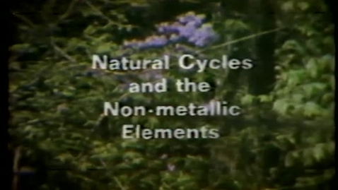 Thumbnail for entry Natural Cycles and the Non-metallic Elements
