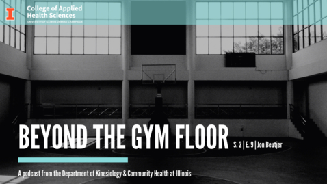 Thumbnail for entry Beyond the Gym Floor Jon Beutjer