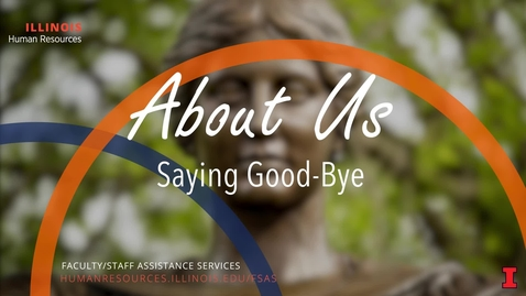Thumbnail for entry About Us: Saying Good-Bye