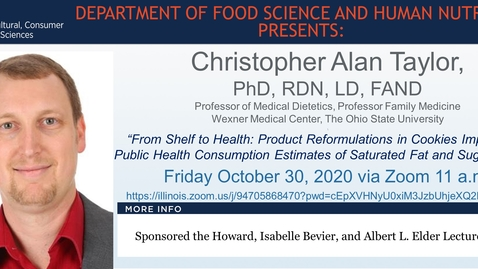 Thumbnail for entry FSHN 597 Fall 2020 Graduate Seminar- Dr. Christopher Taylor- Oct. 30, 2020