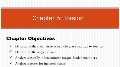 Thumbnail for entry Chapter 5: Torsion - Asynchronous Lecture