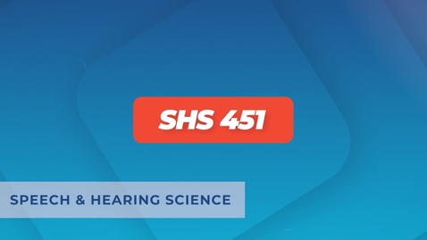 Thumbnail for entry SHS 451 - Lecture 6 - Audiologic Assessment - Audibility and Speech Testing