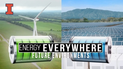 Thumbnail for entry Future Environments: Energy Everywhere