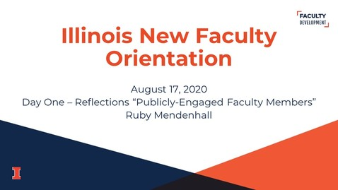 Thumbnail for entry 2020 Illinois New Faculty Orientation (INFO) - August 17, 2020 - Day One - Reflections