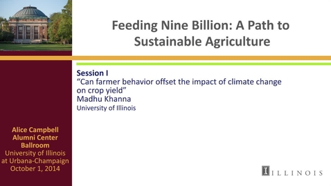 Thumbnail for entry Day 2 - Session I - Can farmer behavior offset the impact of climate change on crop yield?