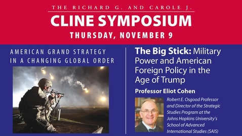 Thumbnail for entry The Big Stick: Military Power and American Foreign Policy in the Age of Trump
